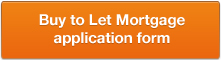 Buy to Let Mortgage Application Form