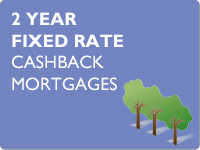 2 Year Fixed Cashback mortgages